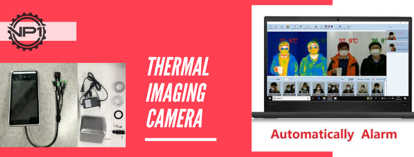Identify, disinfect, and contain the infection with these innovative technologies (thermal imaging cameras)